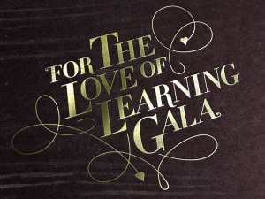 For The Love Of Learning Gala